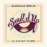 Soul'd Up Berlin [13.05.2017] Allnighter spins