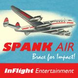 Spank Air Inflight Entertainment to the Lost Weekend
