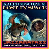 Kaleidoscope  =LOST IN SPACE= Mandingo, Julie London, Janko Nilovic, Willie Bobo, Keith Mansfield...