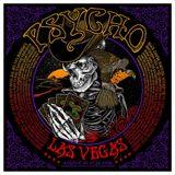 Psycho Las Vegas: GOYA Special