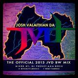 Josh Valaithian Da - The Official 2013 Bhangra Wars Mix