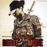 Dj Trick Triick - Beast Mode