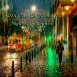 Jazz For A Rainy Sunday Night In September