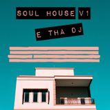 Soul House v1 (ETD Mix)