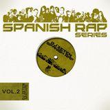 SPANISH RAP SERIES VOL.2 - Mixed by DJZETEN