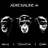Adrenaline #2 (with miko1aj & *Clone Funk)
