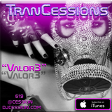 "Ces and the City PODCAST 54::: TranCessions5 ""Valor3"""