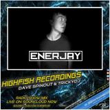 EnerJay @ High Fish Radio 27.04.18