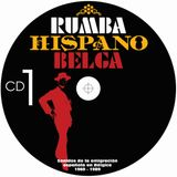 Rumba Hispano Belga CD 1