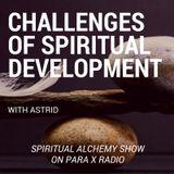 Challanges of Spiritual Development : Spiritual Alchemy show