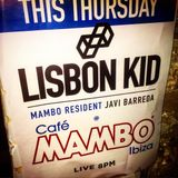 Lisbon Kid @ Cafe Mambo Ibiza Sunset Tour