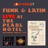 Funk and Latin at The Pearl Hotel