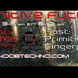 Primitive Future.. Hosted-Primitive Fingerprint..doeme mix