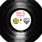 Irie & Fiery Episode 25 - ft. DJ CAIN.1 guest mix, hosted by Dolla Hilz