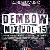 Dembow Mix Vol.15 2018 - By @Djrubiomusic