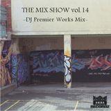 THE MIX SHOW vol.14 -DJ Premier Works Mix- (Mixed by DJ H!ROKi, 2012-12-02)