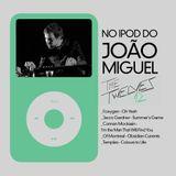 No iPod do João Miguel (The Twelves)