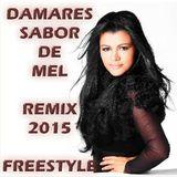 Damares - Sabor de Mel 2015 (Freestyle C L U B ¹  Remix) Deejay Kbello Productions