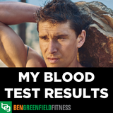 A Deep Dive Into How To Interpret The Results Of Your Blood Testing - Ben Greenfield Reveals & Walks