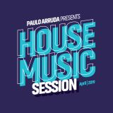 House Music Session by Paulo Arruda