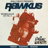 "Rawkus & Skillz Beats - ""Rawkus Records Killer Cuts Vol3"" CD1"