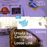 [LSC#141] Loose Link * Ursula´s Cardridges