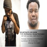 THE ARTIFACTS MIX SHOW (Hip Hop Cultural Vibes mix pt 1) ft. George Pennington and B. Smithsonian