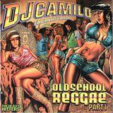 Camilo Old School Reggae From '98