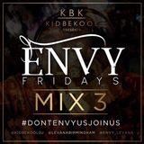 KBK | Envy Fridays Mix Part.3