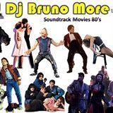 Dj Bruno More - SoundTrack Movies 80's