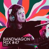 Bandwagon Mix #47 - Aresha