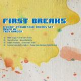 Early Breaks (Breaks and Progressive Breaks) Mixed by Troy Gordon