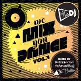 WE MIX YOU DANCE 2015 - BY VICTOR CASTILLO DJ