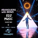 Banguers with Benzi EDZ Guest Mix