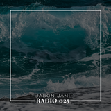 Jason Jani x Radio 025 (Moomba)