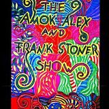 Amokalex & Frank Stoner Show - Laurel Canyon and Beyond Part 3.14