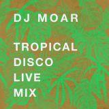 Tropical Disco Live Mix