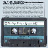 Mix Tape Radio | EPISODE 040