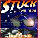 Stuck in the '80s Episode 158 (2.26.09)