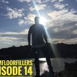 #JamFloorFillers Episode 14