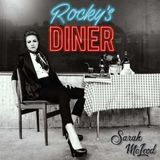 Sarah McLeod - Interview for Rocky's Diner Release