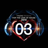 For the Love of House 2019 - Episode 3