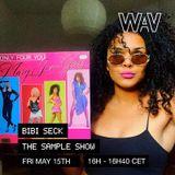 Bibi Seck pres. The Sample Show at We Are Various | 15-05-20