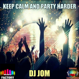 Keep Calm and Party Harder - 2