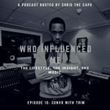 Who Influenced Me Ep.10: Convo with Trim