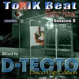 TOXIK BEAT Electro House 5 - Disco Pop edition