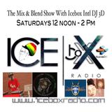 The Mix & Blend Show With Icebox International Kolaiah Bey On Icebox Radio