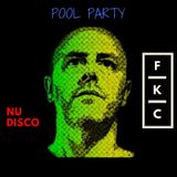 Pool Party - Nu Disco by FKC