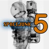 SPACEJUNK RADIO EPISODE 5
