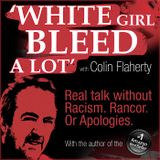 New Colin Flaherty Podcast: The World's Greatest Letter, with Willie Shields.